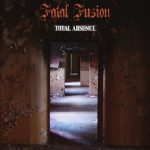 Fatal Fusion – Total Absence (2016) 320 kbps (upconvert)