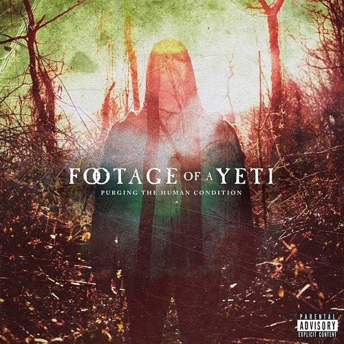 Footage Of A Yeti - Purging The Human Condition (2017) 320 kbps