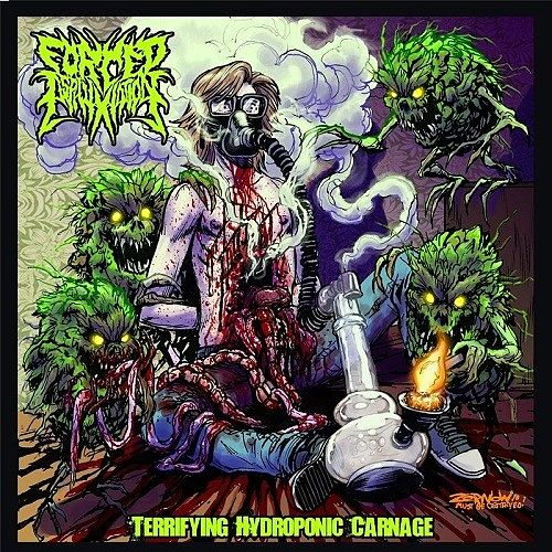 Forced Asphyxiation - Terrifying Hydroponic Carnage (2016) 320 kbps