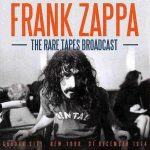 Frank Zappa – The Rare Tapes Broadcast (Garden City, New York, 31 December 1974) [Live] (2016) 320 kbps