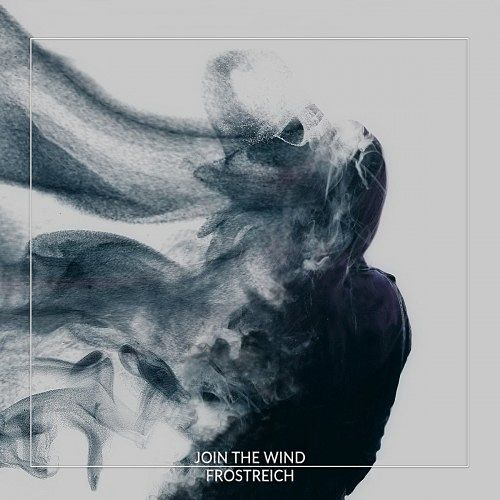 Frostreich - Join the Wind (2017) 320 kbps