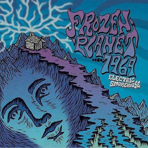 Frozen Planet....1969 - Electric Smokehouse (2017) 320 kbps