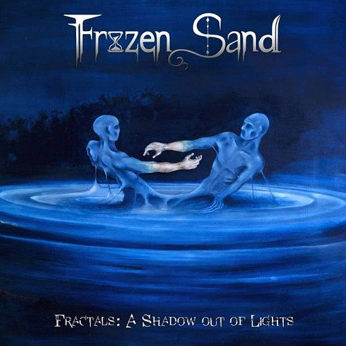 Frozen Sand - Fractals: A Shadow out of Lights (2017) 320 kbps