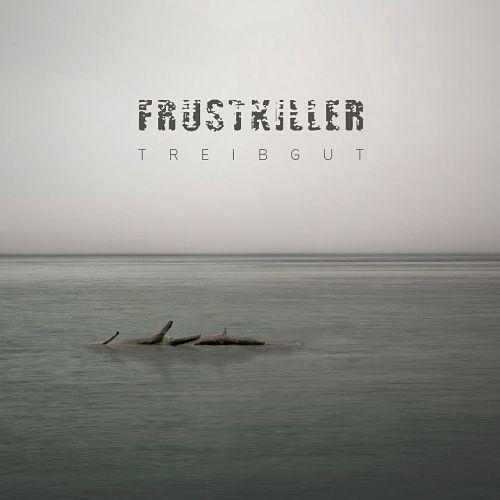 Frustkiller - Treibgut (2017) 320 kbps