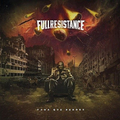 Full Resistance - Nada Que Perder (2017) 320 kbps
