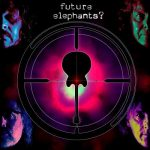 Future Elephants? – Future Elephants? (2017) 320 kbps