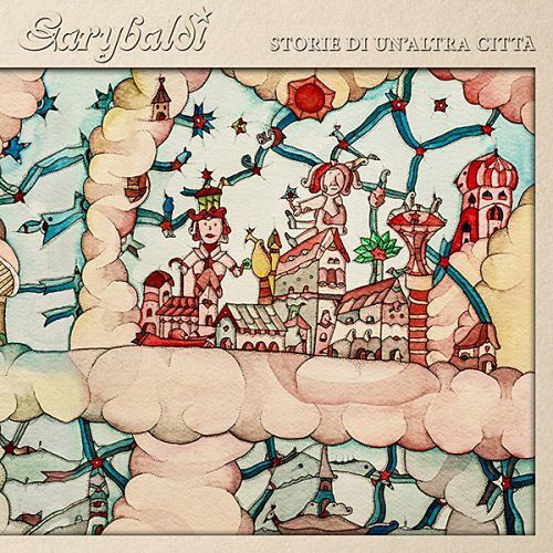 Garybaldi - Storie Di Un'Altra Citta (2016) 320 kbps