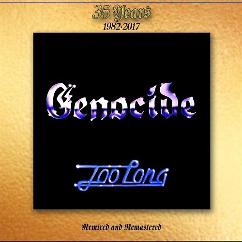 Genocide - Too Long (35th Anniversary Remastered Edition) (2017) 320 kbps