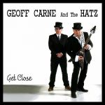 Geoff Carne & The Hatz – Get Close (2016) 320 kbps