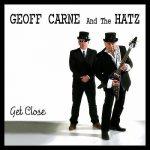 Geoff Carne & The Hatz – Get Close (2016) 320 kbps
