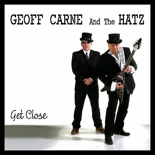 Geoff Carne & The Hatz - Get Close (2016) 320 kbps