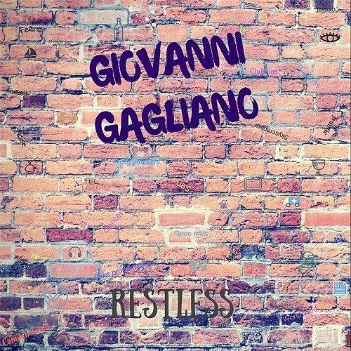 Giovanni Gagliano - Restless (2017) 320 kbps
