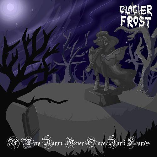 Glacier Frost - A New Dawn Over Once Dark Lands (2016) 320 kbps