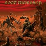 Goat Worship – Blood and Steel (2016) 320 kbps