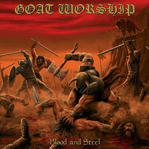 Goat Worship - Blood and Steel (2016) 320 kbps