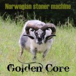 Golden Core – Norwegian Stoner Machine (2017) 320 kbps