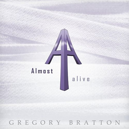 Gregory Bratton - Almost Alive (2017) 320 kbps