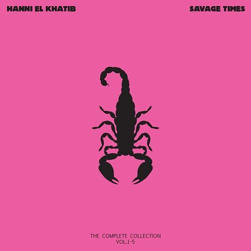 Hanni El Khatib - Savage Times (The Complete Collection, Vol. 1-5) (2016) 320 kbps