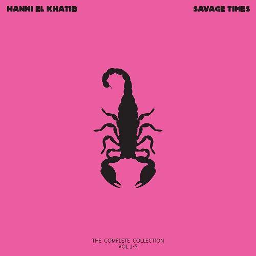 Hanni El Khatib - Savage Times (The Complete Collection, Vol. 1-5) (2016) 320 kbps