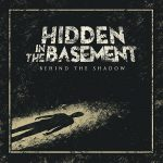 Hidden In The Basement – Behind The Shadow (2016) 320 kbps