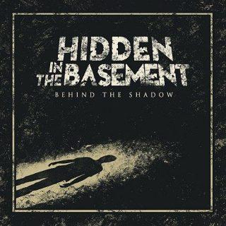Hidden In The Basement - Behind The Shadow (2016) 320 kbps
