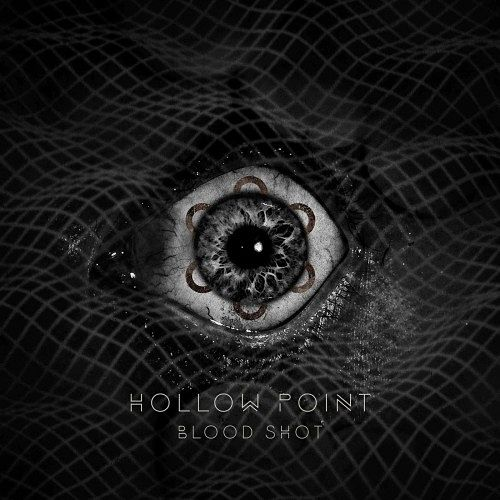 Hollow Point - Bloodshot (EP) (2017) 320 kbps