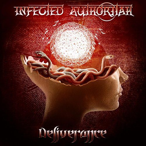Infected Authoritah - Deliverance (2017) 320 kbps