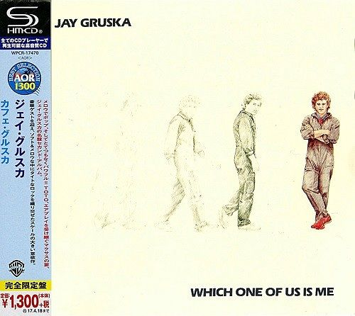 Jay Gruska - Which One Of Us Is Me (Japan SHM-CD Remastered) (2016) 320 kbps