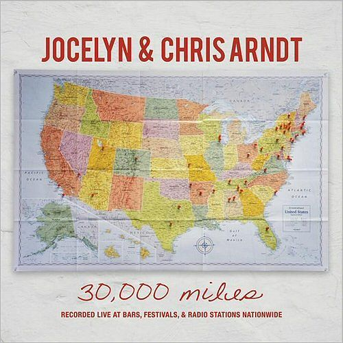 Jocelyn & Chris Arndt - 30,000 Miles (Live) (2017) 320 kbps