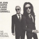 Dr. John Cooper Clarke & Hugh Cornwell – This Time It's Personal (2016) 320 kbps + Scans