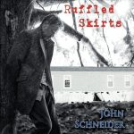 John Schneider – Ruffled Skirts (Feat. The Cajun Navy) (2017) 320 kbps