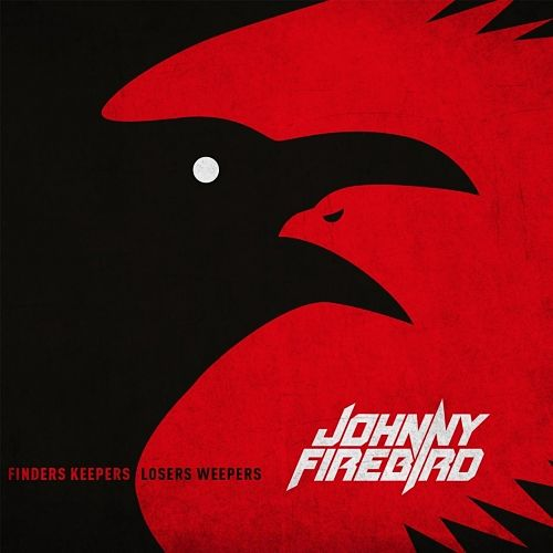 Johnny Firebird - Finders Keepers, Losers Weepers (2017) 320 kbps