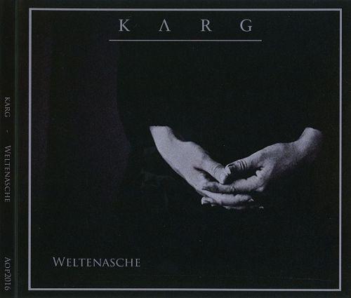 Karg - Weltenasche (Digipack Ltd. Edition) (2016) 320 kbps + Scans