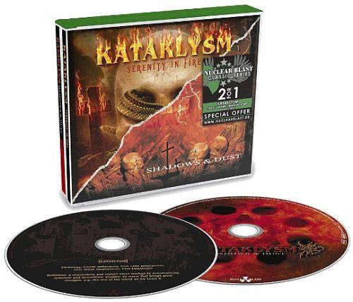 Kataklysm - Serenity In Fire + Shadows & Dust (2CD, Reissue) (2016) 320 kbps + Scans