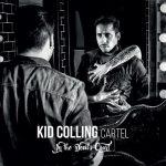 Kid Colling Cartel – In The Devil's Court (2017) 320 kbps