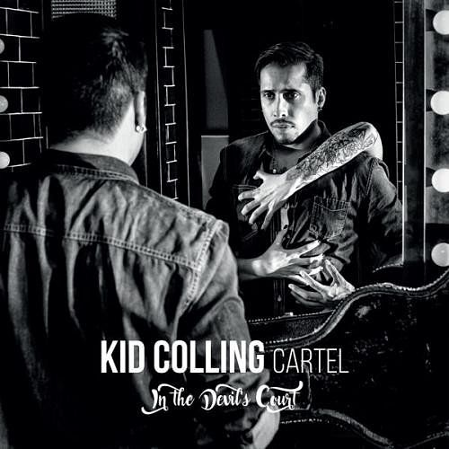 Kid Colling Cartel - In The Devil's Court (2017) 320 kbps