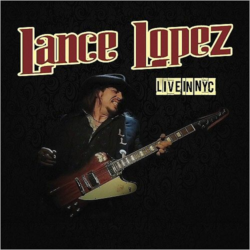 Lance Lopez - Live in NYC [Live] (2016) 320 kbps