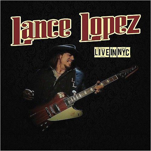 Lance Lopez - Live in NYC [Live] (2016) 320 kbps