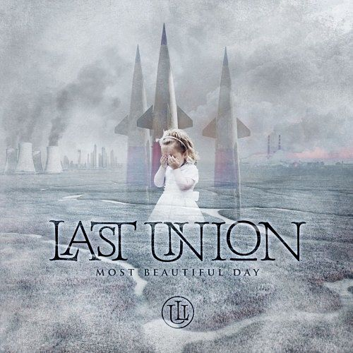 Last Union - Most Beautiful Day (2016) 320 kbps