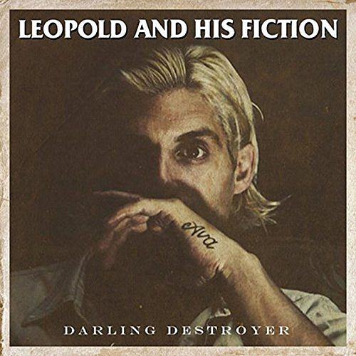 Leopold and His Fiction - Darling Destroyer (2017) 320 kbps