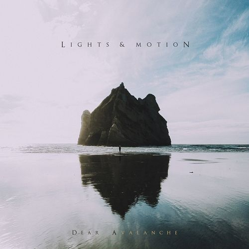 Lights & Motion - Dear Avalanche (2017) 320 kbps