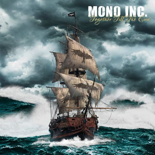 MONO INC. - Together Till The End (2017) 320 kbps