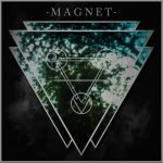 Magnet – Feel Your Fire (2017) 320 kbps