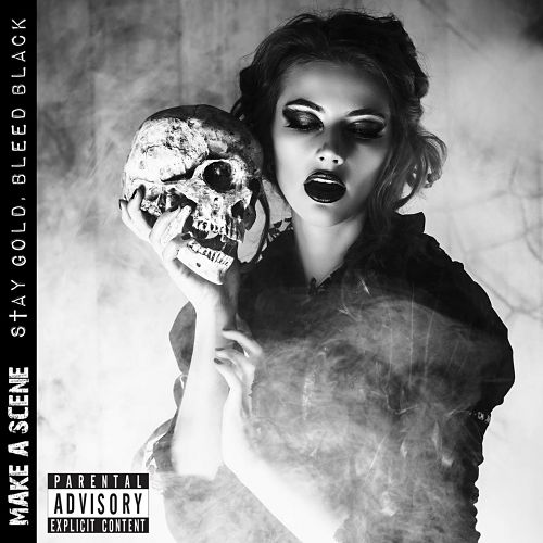 Make A Scene - Stay Gold, Bleed Black (2017) 320 kbps