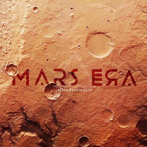 Mars Era - Dharmanaut (2017) 320 kbps