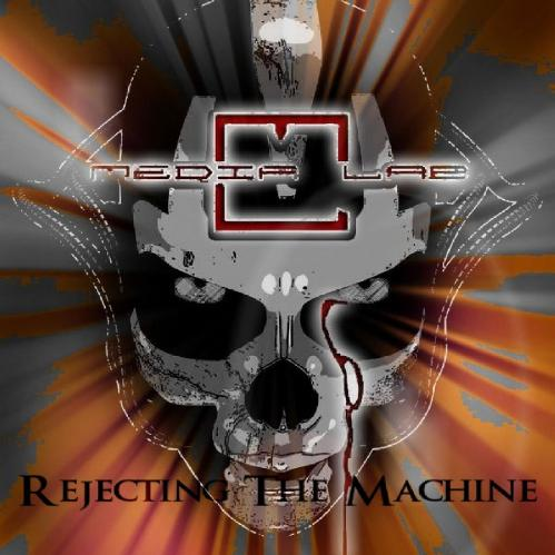 Media Lab - Rejecting the Machine (EP) (2017) 320 kbps