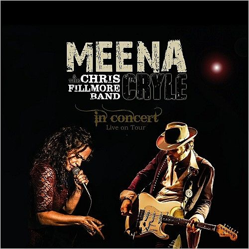 Meena Cryle & The Chris Fillmore Band - In Concert (Live) (2017) 320 kbps