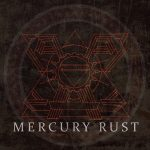 Mercury Rust – Mercury Rust (2017) 320 kbps
