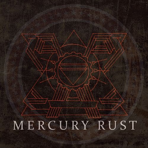 Mercury Rust - Mercury Rust (2017) 320 kbps