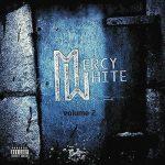Mercy White – Mercy White, Vol. 2 (2017) 320 kbps